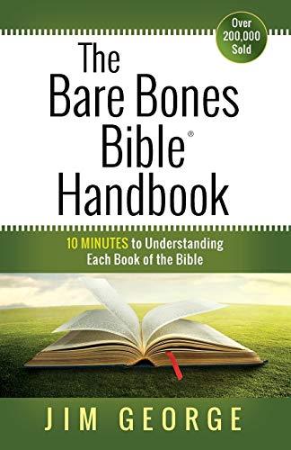 9780736958189: The Bare Bones Bible® Handbook: 10 Minutes to Understanding Each Book of the Bible (The Bare Bones Bible® Series)