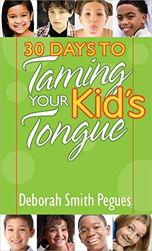 9780736958295: 30 Days to Taming Your Kids Tongue PB