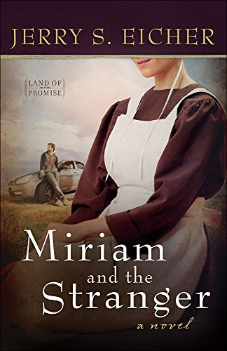 9780736958837: Miriam and the Stranger (Land of Promise)