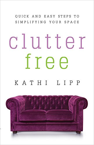 9780736959131: Clutter Free