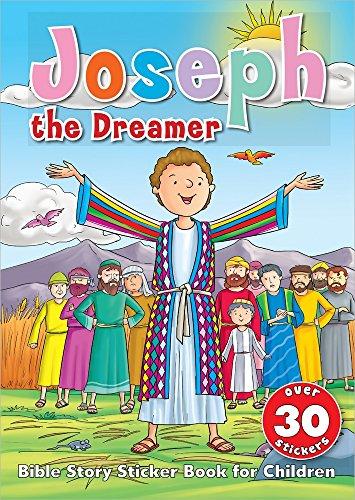 9780736961653: Joseph the Dreamer Sticker Book: Bible Story Sticker Book for Children
