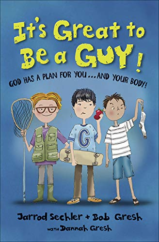 9780736962780: It's Great to Be a Guy!: God Has a Plan for You...and Your Body!