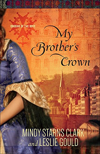 My Brother's Crown (Cousins of the Dove)
