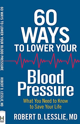 9780736963275: 60 Ways to Lower Your Blood Pressure: What You Need to Know to Save Your Life