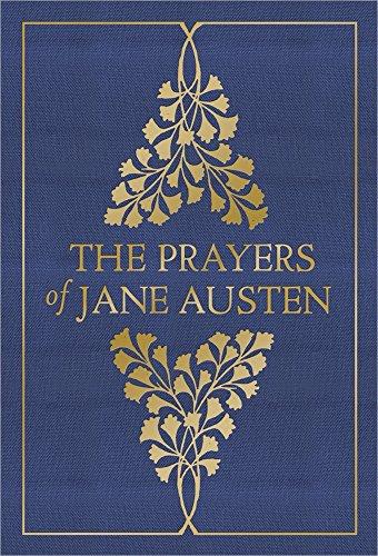 The Prayers of Jane Austen: Jane Austen