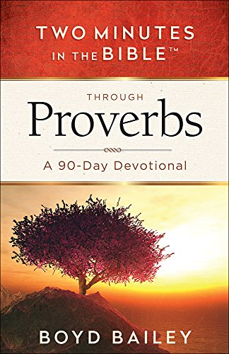 9780736965309: Two Minutes in the Bible Through Proverbs: A 90-day Devotional