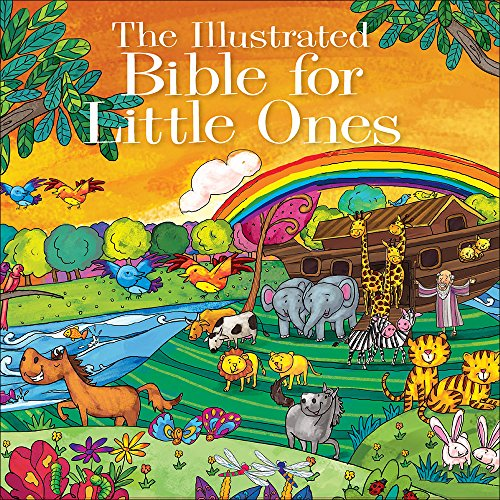 9780736965521: The Illustrated Bible for Little Ones