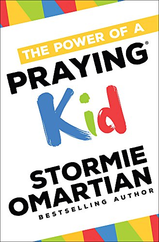 9780736966030: The Power of a Praying® Kid