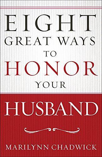 9780736967273: Eight Great Ways™ to Honor Your Husband