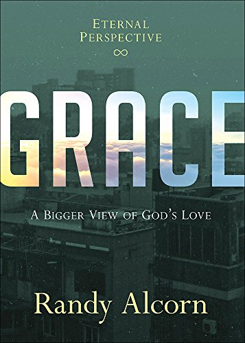 9780736967464: Grace: A Bigger View of God's Love