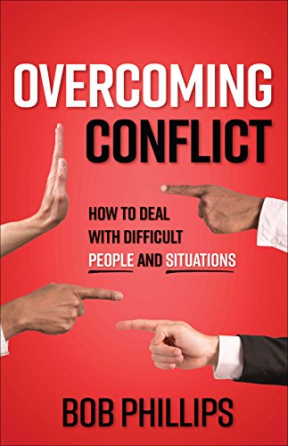 9780736968102: Overcoming Conflict: How to Deal with Difficult People and Situations