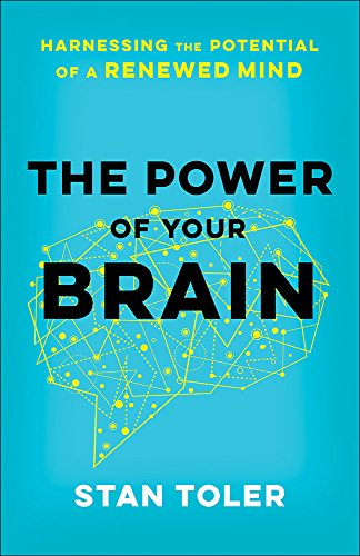 9780736968294: The Power of Your Brain: Harnessing the Potential of a Renewed Mind