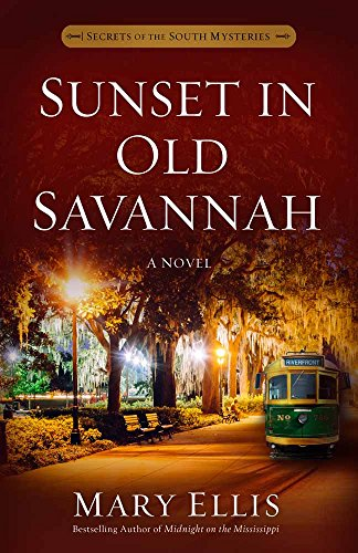 9780736969178: Sunset in Old Savannah (Secrets of the South Mysteries)