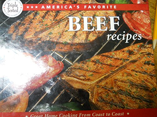 America's Favorite Beef Recipes: Great Home Cooking from Coast to Coast