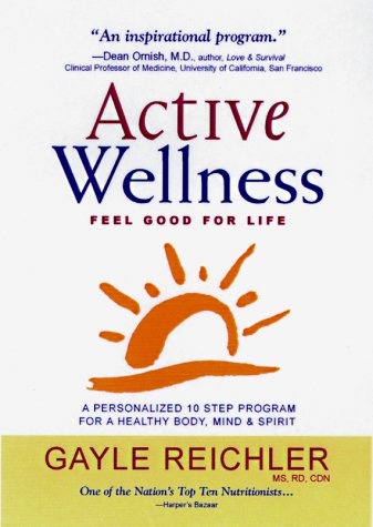 9780737000061: Active Wellness: A Personalized 10 Step Program for a Healthy Body, Mind & Spirit