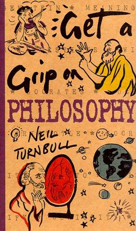 9780737000344: Get a Grip on Philosophy