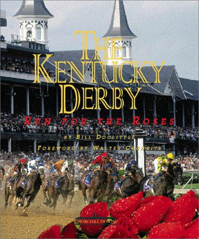 9780737000481: The Kentucky Derby: Run for the Roses