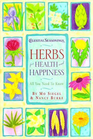 9780737000511: Herbs for Health and Happiness: All You Need to Know