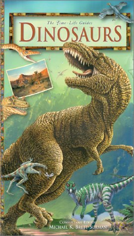 Dinosaurs (Time-Life Guides): John Long; Colin McHenry; John D. Scanlon; Paul M. A. Willis; ...