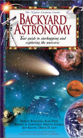 9780737000962: Backyard Astronomy: Your Guide to Starhopping and Exploring the Universe (Nature Company Guides)