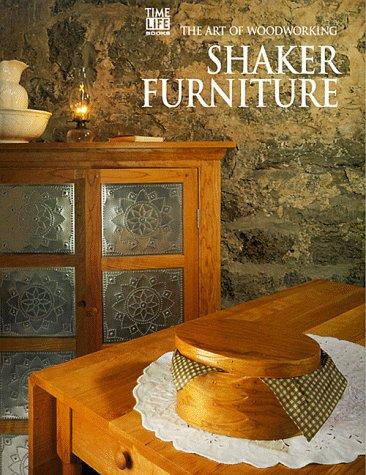 9780737003031: Shaker Furniture (Art of Woodworking)