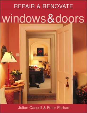 Windows & Doors (Repair & Renovate): Julian Cassell