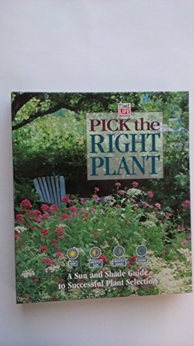 9780737006216: Pick the Right Plant