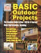 Basic Outdoor Projects: The editors Of