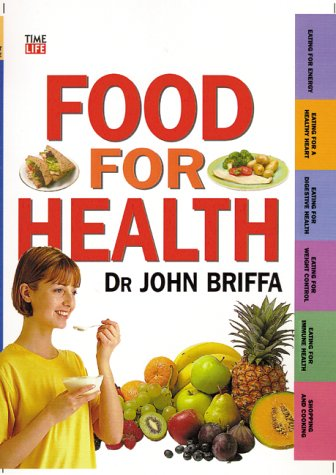 9780737016031: Food for Health (Time-Life Health Factfiles)