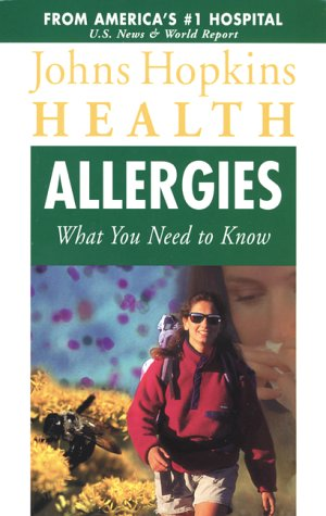 John Hopins Health, Allergies What You need to Know