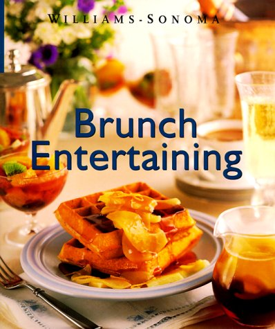 9780737020106: Brunch Entertaining (Williams-Sonoma Lifestyles , Vol 13, No 20)
