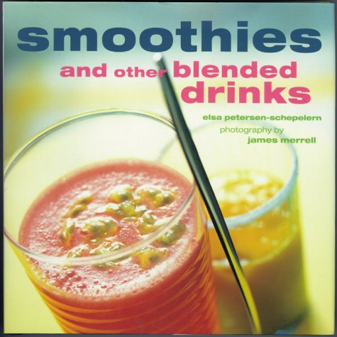 9780737020151: Smoothies and Other Blended Drinks (Ryland, Peters and Small Little Gift Books)