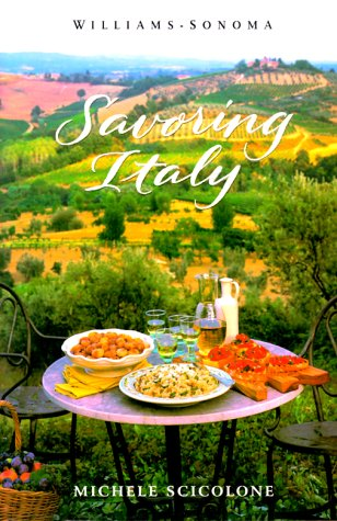 9780737020205: Savoring Italy: Recipes and Reflections on Italian Cooking (Savoring Series)