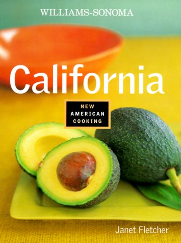 9780737020397: California (Williams-Sonoma New American Cooking)