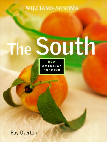 9780737020403: The South (Williams-Sonoma New American Cooking)