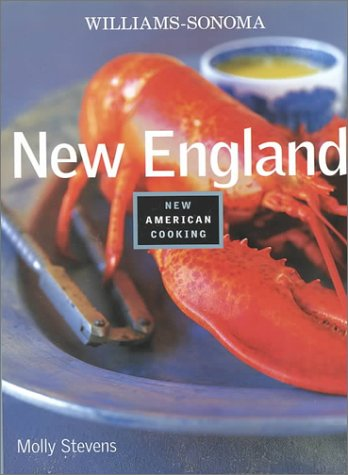 9780737020441: New England (Williams-Sonoma New American Cooking)