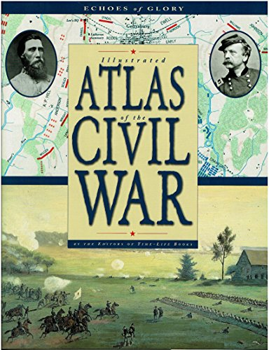 9780737031508: Echoes of Glory: Illustrated Atlas of the Civil War