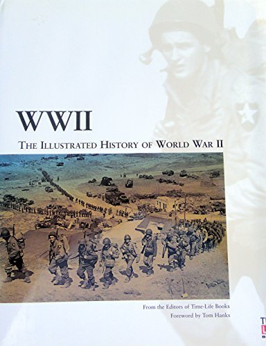 WWII: The Illustrated History of World War II: Time-Life