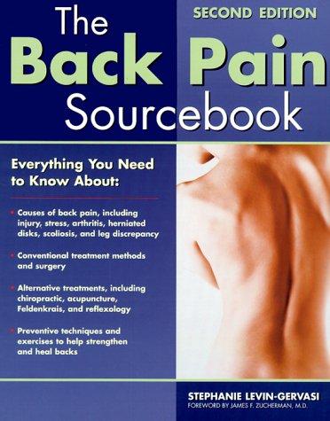 The Back Pain Sourcebook: Levin-Gervasi, Stephanie