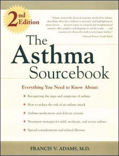 The Asthma Sourcebook, 2nd Edition: Adams, Francis V.