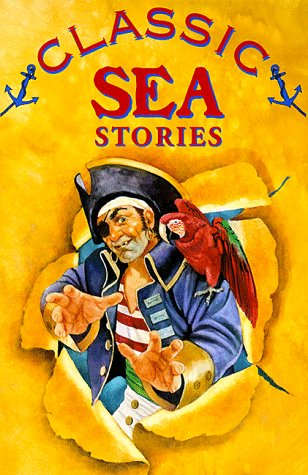 9780737300413: Classic Sea Stories (Classic Stories)