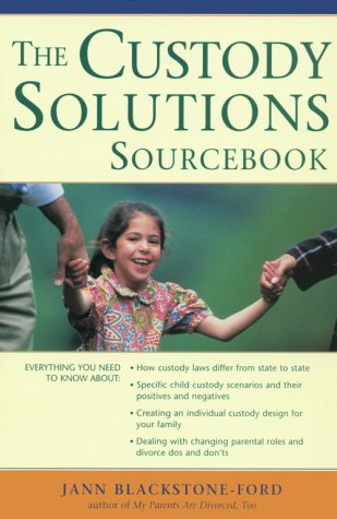 9780737300758: The Custody Solutions Sourcebook