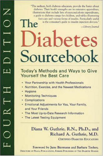9780737300840: The Diabetes Sourcebook : Today's Methods and Ways to Give Yourself the Best Care