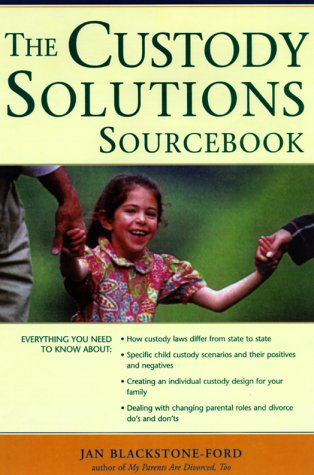 9780737301083: The Custody Solutions Sourcebook