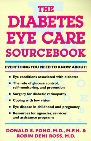 9780737301335: The Diabetes Eye Care Sourcebook (Lowell House)