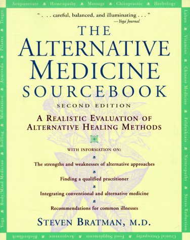 9780737302479: The Alternative Medicine Sourcebook: A Realistic Evaluation of Alternative Healing Methods