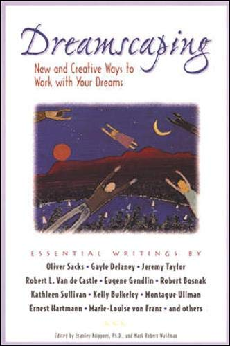 9780737302684: Dreamscaping: New and Creative Ways to Work with Your Dreams (Roxbury Park's new visions anthology series)
