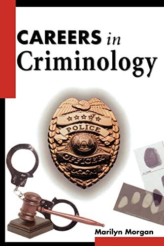 9780737302721: Careers in Criminology (Careers in... Series)