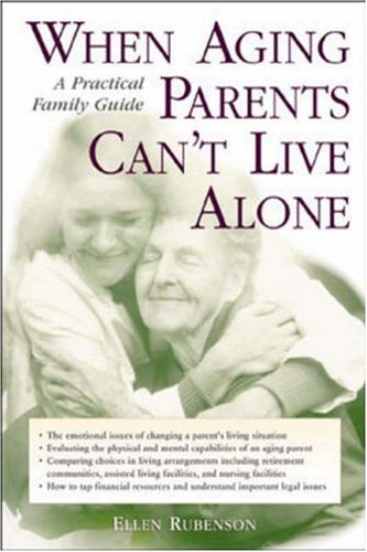 9780737303209: When Aging Parents Can't Live Alone : A Practical Family Guide