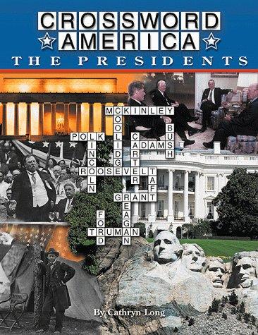 9780737303643: Crossword America The Presidents (Crossword America)